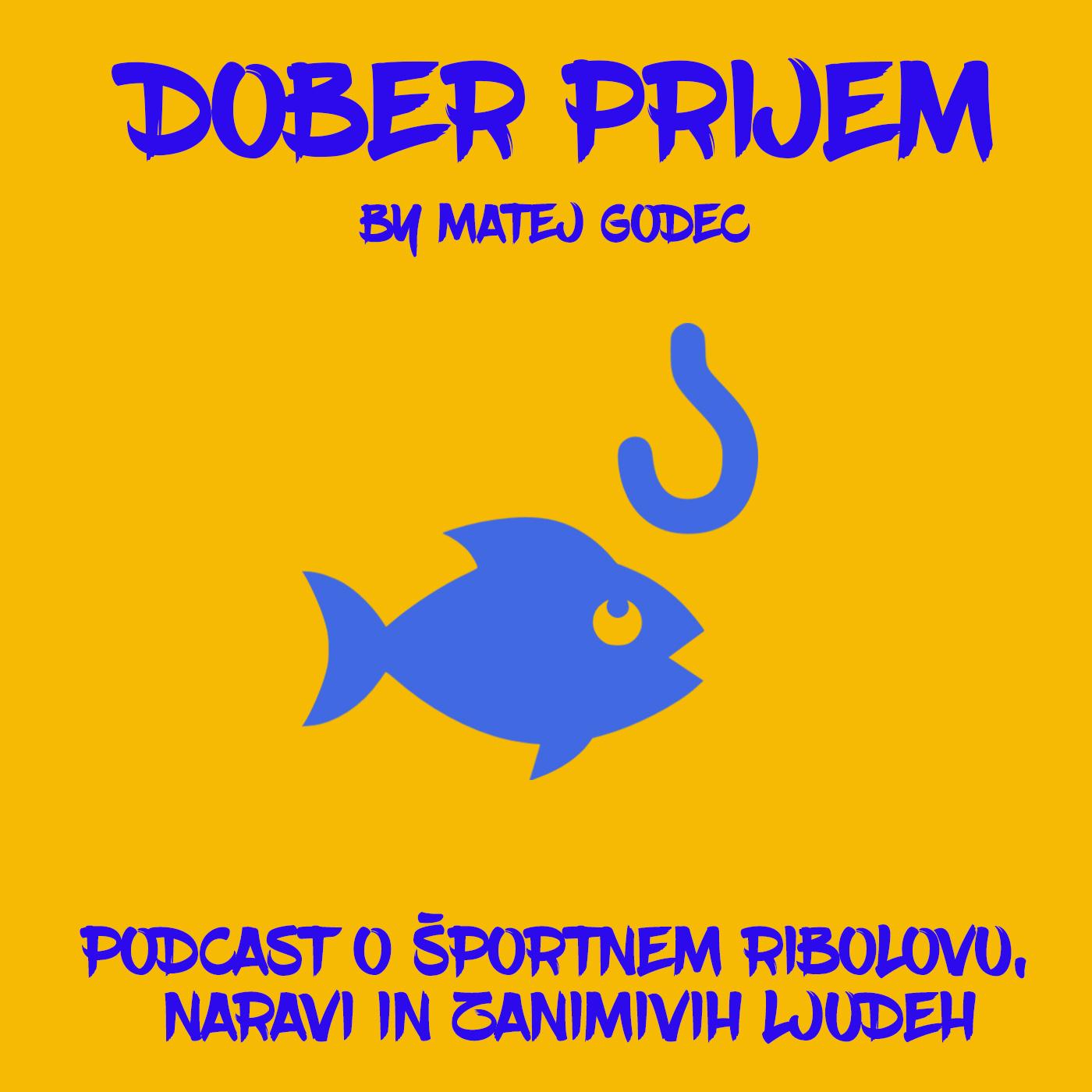 Dober prijem podcast by Matej Godec